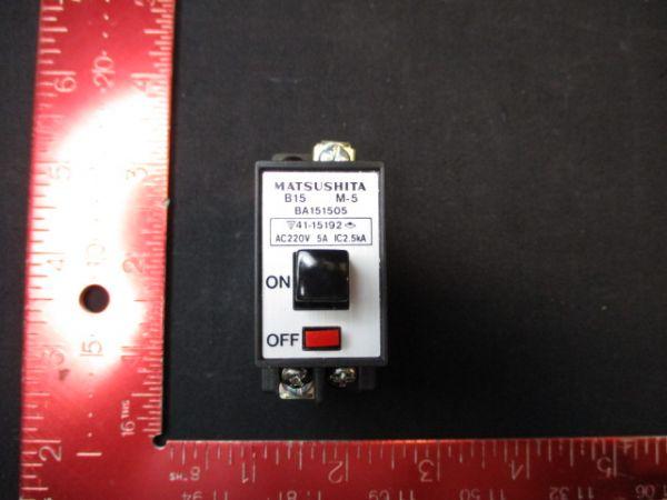 MINEBEA-MATSUSHITA BA151505 CIRCUIT, BREAKER 220V
